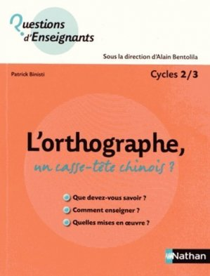 L'orthographe, un casse-tête chinois ? - Nathan - 9782091226248 -