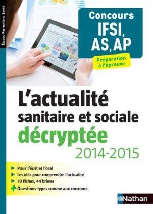 L'actualité sanitaire et sociale décryptée 2014-2015 - nathan - 9782091636641