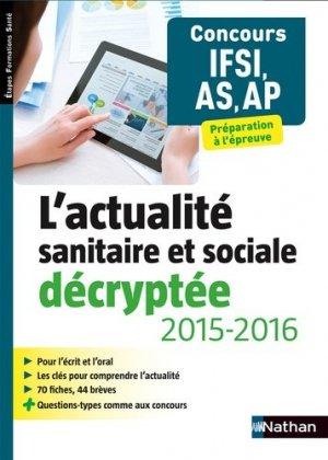 L'actualité sanitaire et sociale décryptée 2014-2015 - nathan - 9782091639222 -