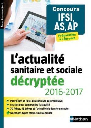 L'actualité sanitaire et sociale décryptée 2016-2017 - nathan - 9782091647456 -