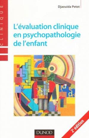 L'évaluation clinique en psychopathologie de l'enfant - dunod - 9782100518098 -