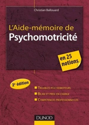 L'aide-mémoire de Psychomotricité - dunod - 9782100563043 -