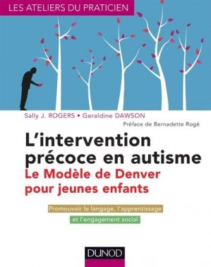 L'intervention précoce en autisme - dunod - 9782100576531 -