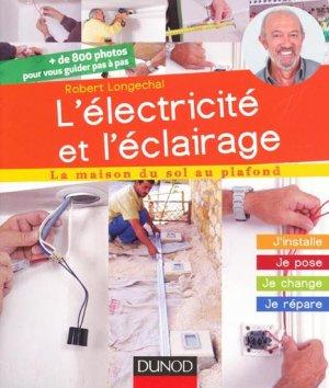 L'électricité et l'éclairage - dunod - 9782100582358 -