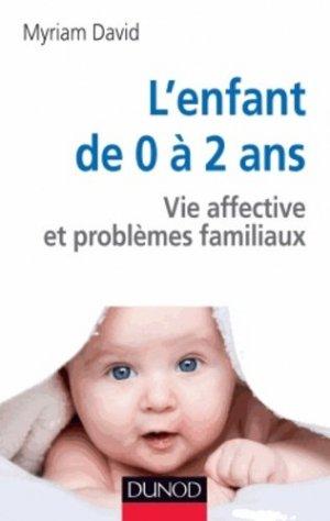 L'enfant de 0 à 2 ans - dunod - 9782100598717