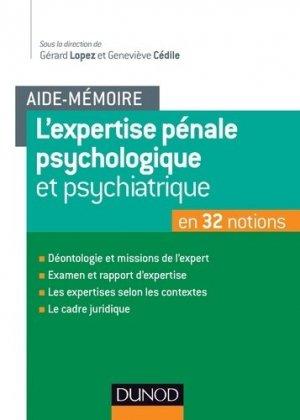 L'aide-mémoire de l'expertise pénale psychiatrique et psychologique - dunod - 9782100709489 -