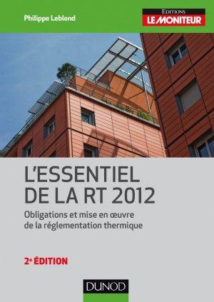 L'essentiel de la RT 2012 - dunod - 9782100727100 -