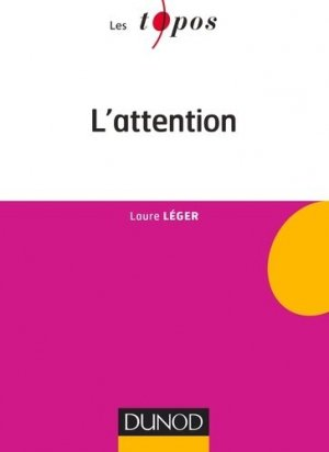 L'attention - dunod - 9782100729968 -