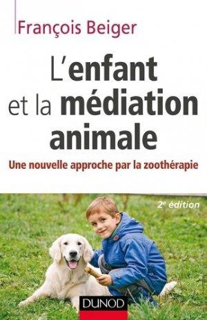 L'enfant et la médiation animale - dunod - 9782100747092 -