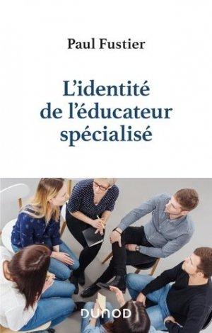 L'identité de l'éducateur spécialisé - dunod - 9782100794690 -