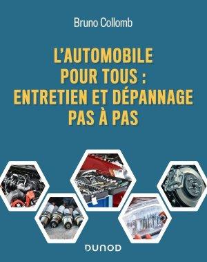 L'automobile pour tous - Entretien et dépannage pas à pas - dunod - 9782100796298 -