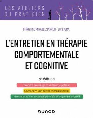 L'entretien en thérapie comportementale et cognitive - 5e éd. - dunod - 9782100798872 -