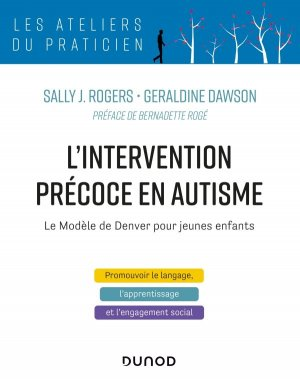 L'intervention précoce en autisme - dunod - 9782100808151 -