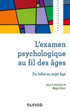 L'examen psychologique au fil des âges - Dunod - 9782100810949 -