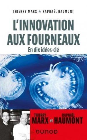 L'innovation aux fourneaux - Dunod - 9782100821914 -