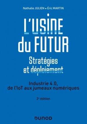 L'usine du futur - Stratégies et déploiement - Dunod - 9782100823291 -