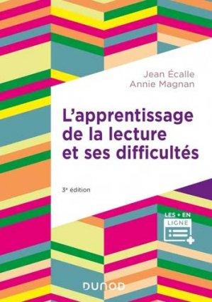 L'apprentissage de la lecture et ses difficultés - Dunod - 9782100824090 -
