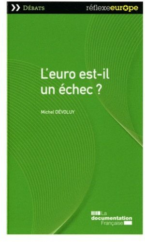 L'euro est-il un échec ? - La Documentation Française - 9782110085313 -