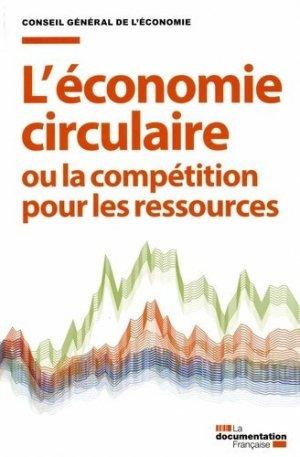 L'économie circulaire ou la compétition pour les ressources - La Documentation Française - 9782110101075 -