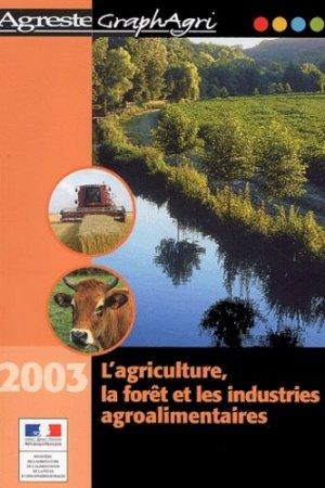 L'agriculture, la forêt et les industries agroalimentaires - La Documentation Française - 9782110910356 -