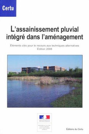 L'assainissement pluvial intégré dans l'aménagement - certu - 9782110971487 -