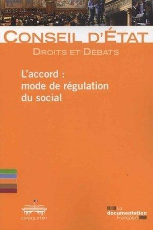 L'accord : mode de régulation du social - La Documentation Française - 9782111452329 -