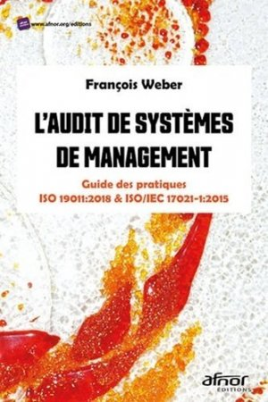 L'audit de systèmes de management - afnor - 9782124657117 -