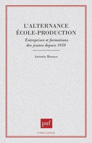 L'alternance école-production - puf - presses universitaires de france - 9782130457374 -