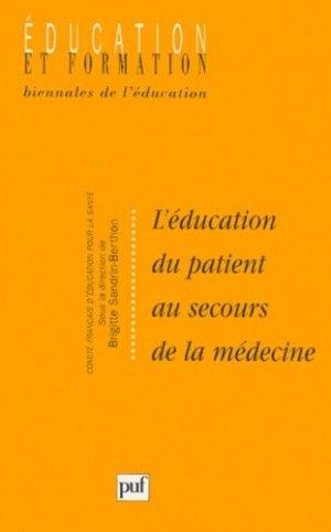 L'éducation du patient au secours de la médecine - puf - presses universitaires de france - 9782130507062 -