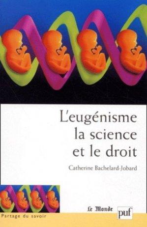 L'eugénisme la science et le droit - puf - presses universitaires de france - 9782130522508 -