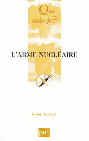 L'arme nucléaire - puf - presses universitaires de france - 9782130564973 -