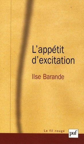 L'appétit d'excitation - puf - presses universitaires de france - 9782130574521 -
