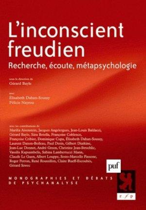 L'inconscient freudien. Recherche, écoute, métapsychologie - puf - presses universitaires de france - 9782130584186 -