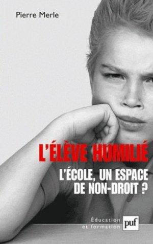L'élève humilié - puf - presses universitaires de france - 9782130593133 -