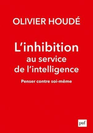 L'inhibition au service de l'intelligence - puf - presses universitaires de france - 9782130825050 -