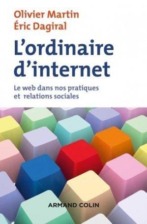L'ordinaire d'internet - Armand Colin - 9782200613112 -