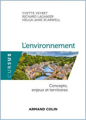L'environnement - Concepts, enjeux et territoires - armand colin - 9782200618605