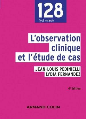 L'observation clinique et l'étude de cas - 4e éd. - armand colin - 9782200626853 -
