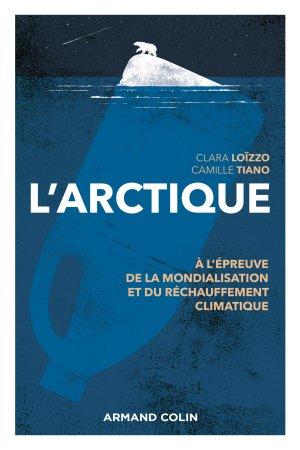 L'Arctique - armand colin - 9782200627652 -