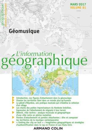 L'information géographique (1/2017) Géomusique - armand colin - 9782200931179 -
