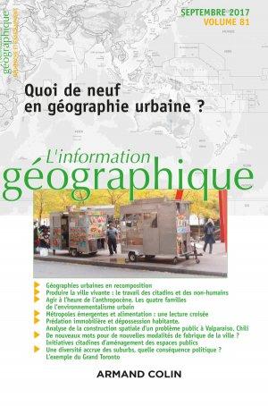 L'information géographique (3/2017) Quoi de neuf en géographie urbaine ? - armand colin - 9782200931193 -