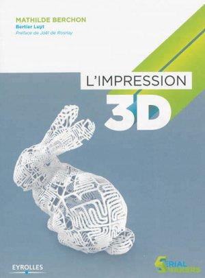 L'impression 3D - eyrolles - 9782212135220 -