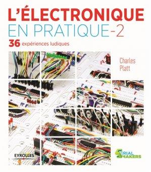L'électronique en pratiqe 2 - eyrolles - 9782212141795 -