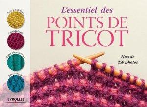 L'essentiel des points de tricot - Eyrolles - 9782212143416 -