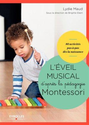 L'éveil musical d'après la pédagogie Montessori dès la naissance - eyrolles - 9782212566338 -