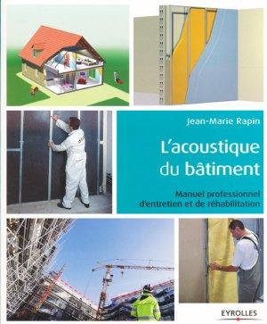 L'acoustique du bâtiment - eyrolles - 9782212673715 -