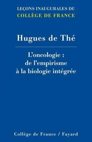 L'oncologie : de l'empirisme à la biologie intégrée - fayard - 9782213686929 -