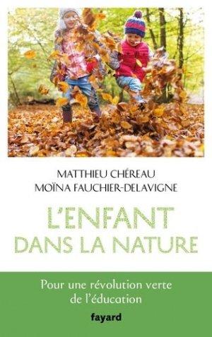 L'enfant dans la nature - fayard - 9782213712161 -