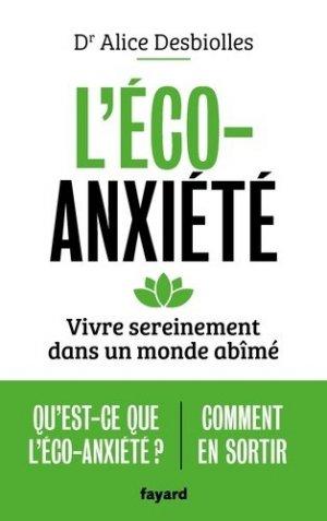 L'éco-anxiété - Fayard - 9782213717203 -