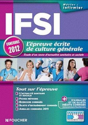 L'épreuve écrite de culture générale IFSI  2012 - foucher - 9782216117581 -